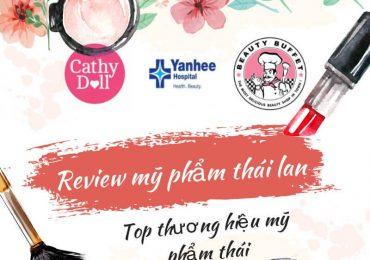 Top 10 thương hiệu mỹ phẩm Thái Lan tốt nhất